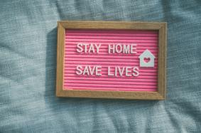 coronavirus advice stay home save lives